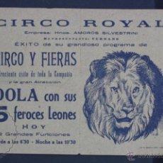 Documentos antiguos: FOLLETO PUBLICITARIO DEL ANTIGUO CIRCO ROYAL - AMORÓS SILVESTRINI - ED. TORRES & VIRGILI, TARRAGONA. Lote 48565861