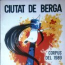 Documentos antiguos: BERGA PROGRAMA LA PATUM CORPUS 1989. Lote 48842574