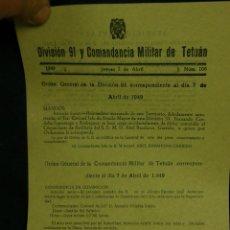 Documentos antiguos: DOCUMENTO MILITAR ORDEN GENERAL DIVISIÓN 91 COMANDANCIA MILITAR DE TETUÁN ABRIL 1949. Lote 48853747