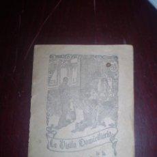Documentos antiguos: FOLLETO LA VISITA DOMICILIATORIA DE LA VIRGEN MILAGROSA. Lote 48923247
