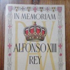 Documentos antiguos - IN MEMORIAM ALFONSO XIII REY DE ESPAÑA, EVOCACIÓN CATALANA,XII ANIVERSARIO D SU MUERTE,SABADELL 1953 - 48963900