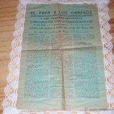 Documentos antiguos: ANTIGUA Y CURIOSA PUBLICACION SOBRE EL PAPA PIO XI: EL PAPA Y LOS OBREROS. Lote 48970407