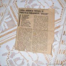 Documentos antiguos: RECORTE DE PUBLICACION: LARGA AUDIENCIA PRIVADA DE PABLO VI AL FUNDADOR DEL OPUS DEI, AÑOS 60. Lote 48970417