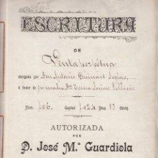 Documentos antiguos: ESCRITURA DE VENTA DE RIUDOMS AÑO 1899 - ----NOTARIO DE RIUDOMS-----(TARRAGONA). Lote 57406304