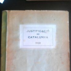 Documentos antiguos: 1958 TEXTO CLANDESTINO CICLOSTILADO JUSTIFICACIO DE CATALUNYA ERC INDEPENDENTISTA CATALUÑA 132 PAG. Lote 49051510
