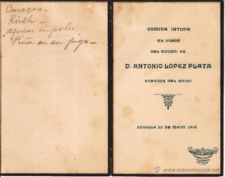 MENU COMIDA INTIMA CELEBRADA SEVILLA 1916 HONOR EXCMO SR. D. ANTONIO LOPEZ PLATA - SENADOR DEL REINO (Coleccionismo - Documentos - Otros documentos)