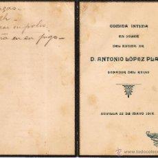 Documentos antiguos: MENU COMIDA INTIMA CELEBRADA SEVILLA 1916 HONOR EXCMO SR. D. ANTONIO LOPEZ PLATA - SENADOR DEL REINO. Lote 49140946