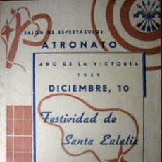 Documentos antiguos: BERGA 1939 AÑO DE LA VICTORIA FESTIVIDAD DE SANTA EULALIA FIESTA MAYOR DE BERGA. Lote 49159265