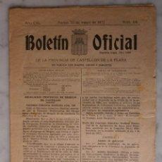 Documentos antiguos: BOLETIN OFICIAL DELA PROVINCIA DE CASTELLON DE LA PLANA N º64 - 30 DE MAYO DE 1972. Lote 49342899
