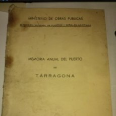 Documentos antiguos: MEMORIA ANUAL DEL PUERTO DE TARRAGONA 1971 CON PLANO Y FOTOS. Lote 49407447