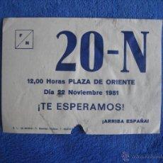 Documentos antiguos: FUERZA NUEVA. OCTAVILLA CONVOCANDO A LA PLAZA DE ORIENTE. 20 N DE 1981. Lote 49487981
