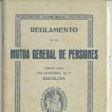 Documentos antiguos: REGLAMENTO MUTUA GENERAL DE PENSIONES 1930. Lote 49619382