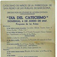 Documentos antiguos: CATECISMO SAN PEDRO DE LAS `PUELLAS BARCELONA 1947 JOVENES DE ACCION CATOLICA RELIGION. Lote 49682052