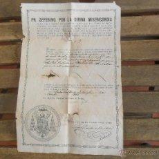 Documentos antiguos: INDULGENCIA FIRMADA POR ZEFERINO GONZALEZ CARDENAL DE SEVILLA CABALLERO CRUZ ISABEL LA CATOLICA 1886. Lote 49887928