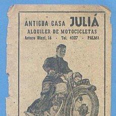 Documentos antiguos: RECORTE PUBLICIDAD ANTIGUA CASA JULIA. ALQUILER DE MOTOCICLETAS. MALLORCA. 11,5 X 7,5 CM. AÑO 1951. Lote 49932042