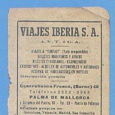 Documentos antiguos: RECORTE PUBLICIDAD VIAJES IBERIA S.A. VIAJES VIAMAR S.A. PALMA MALLORCA. 11,5 X 7,5 CM. AÑO 1951. Lote 49932053