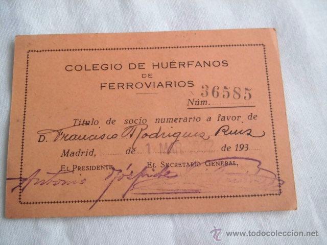 COLEGIO DE HUERFANOS DE FERROVIARIOS TITULO DE SOCIO MADRID 1932 (Coleccionismo - Documentos - Otros documentos)
