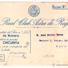 Documentos antiguos: ANTIGUO RECIBO REAL CLUB ASTUR DE REGATAS. GIJON. ASTURIAS. 1953. Lote 50033022