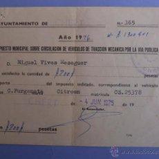Documentos antiguos: IMPUESTO MUNICIPAL DE VEHICULOS DE TRACCION MECANICA CHERT (CASTELLON) 4/JUNIO 1975. Lote 50090892