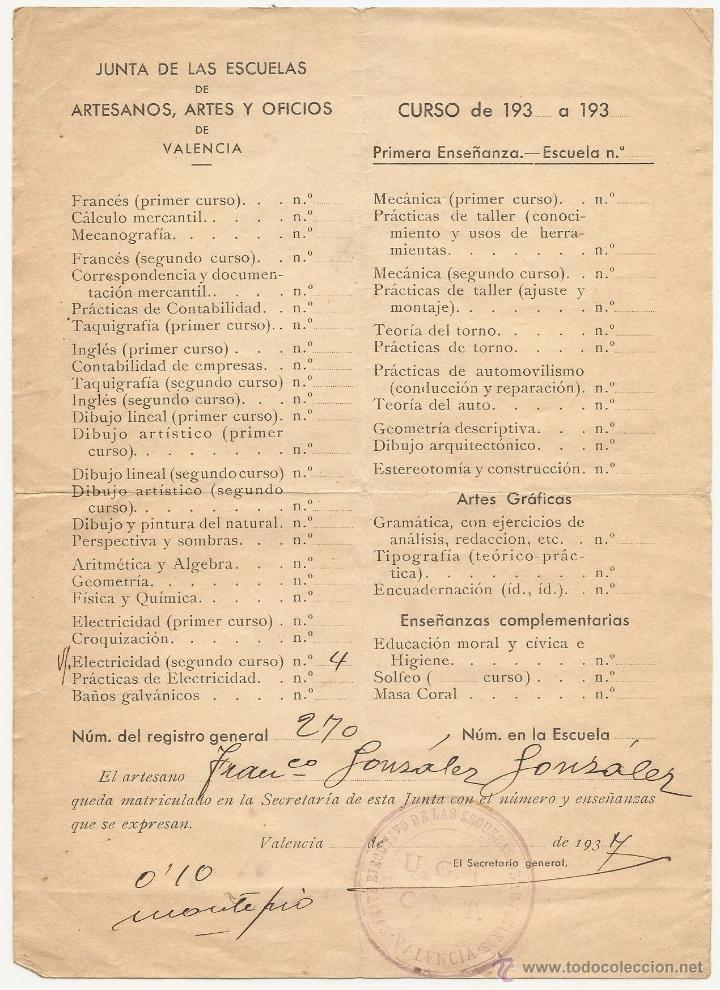 VALENCIA. ESCUELAS DE ARTES Y OFICIOS. MATRÍCULA DE 1937. GUERRA CIVIL. MARCHAMO DE UGT-CNT (Coleccionismo - Documentos - Otros documentos)