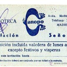 Documentos antiguos: ENTRADA - INVITACIÓN SEÑORITA \ DISCOTECA CANOPO - MADRID \ AÑOS 60. Lote 50140246