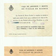 Documentos antiguos: LOTE DE INVITACIONES (15) AÑOS 50, DE CAJA DE AHORROS Y MONTE DE PIEDAD DE MADRID. Lote 50168201