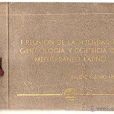 Documentos antiguos: 1ª REUNIÓN DE LA SOCIEDAD DE GINECOLOGÍA Y OSTETRICIA DEL MEDITERRANEO LATINO - VALENCIA AÑO 1953 . Lote 50364596