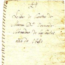 Documentos antiguos: LIBRO DE CUENTAS DE MIAMA DÑA. BERNARDA MONEDERO DE LAS CASETAS AÑO 1810 - ZONA PUERTOLLANO (MURCIA). Lote 50374717
