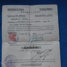 Documentos antiguos: DOCUMENTO UNIVERSIDAD DE SEVILLA - CALIFICACION - FACULTAD DE MEDICINA - 1947. Lote 50552804