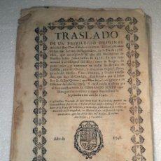 Documentos antiguos: TRASLADO DE UN PRIVILEGIO,HOSPITAL DEL REY,BURGOS,MESTA,APACENTAR OVEJAS,1748. Lote 55718464