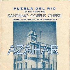 Documentos antiguos: PUEBLA DEL RIO, SEVILLA,1949, PROGRAMA FIESTAS CORPUS CHRISTI, RARISIMO, 24 PAGINAS. Lote 50651407