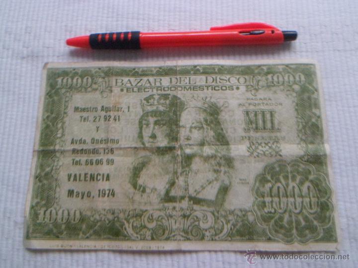 PUBLICIDAD BILLETE DE MIL PESETAS ~ VALENCIA ~ 1974 ~ BAZAR DEL DISCO ~ ELECTRODOMESTICOS (Coleccionismo - Documentos - Otros documentos)