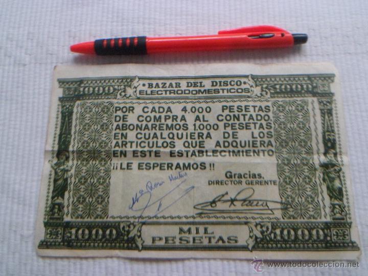 Documentos antiguos: PUBLICIDAD BILLETE DE MIL PESETAS ~ VALENCIA ~ 1974 ~ BAZAR DEL DISCO ~ ELECTRODOMESTICOS - Foto 2 - 50696323