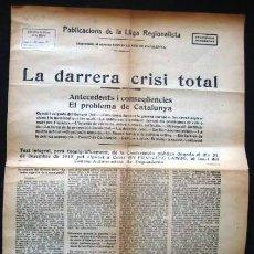 Documentos antiguos: LA DARRERA CRISI TOTAL ( LA ULTIMA CRISIS ) LA VEU CATALUNYA 1915.. ENVIO CERTIFICADO INCLUIDO. Lote 50866982