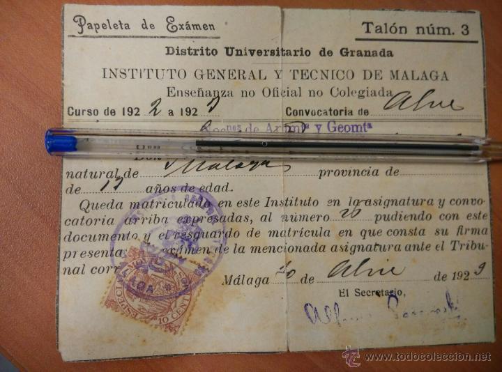 ANTIGUO DOCUMENTOS UNIVERSIDAD DE GRANADA, PAPELETA EXAMEN 1922, INSTITUTO TECNICO MALAGA (Coleccionismo - Documentos - Otros documentos)