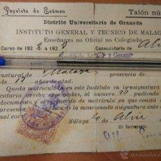 Documentos antiguos: ANTIGUO DOCUMENTOS UNIVERSIDAD DE GRANADA, PAPELETA EXAMEN 1922, INSTITUTO TECNICO MALAGA. Lote 50877157