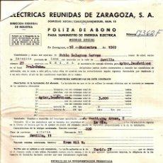Documentos antiguos: ELÉCTRICAS REUNIDAS DE ZARAGOZA, S.A. PÓLIZA DE ABONO PARA SUMINISTRO DE ENERGÍA ELÉCTRICA AÑO 1969. Lote 50928265