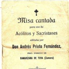 Documentos antiguos: MISA CANTADA PARA USO DE ACÓLITOS Y SACRISTANES POR EL PÁRRACO DE CAMARZANA DE TERA (ZAMORA) 1931. Lote 50935813