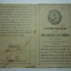 Documentos antiguos: 1917 DEVOCION PARTICULAR A LAS CINCO LLAGAS DE N.S.P.S. FRANCISCO. . Lote 50979691