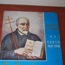 Documentos antiguos: MEMORIA ESCOLAR COLEGIO SAN JOSÉ - PADRES ESCOLAPIOS SANTANDER - CURSO ESCOLAR 1947-1948. Lote 50988117