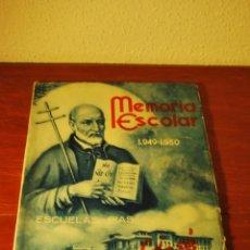 Documentos antiguos: MEMORIA ESCOLAR COLEGIO SAN JOSÉ - ESCUELAS PÍAS SANTANDER - CURSO ESCOLAR 1949-1950 - ESCOLAPIOS. Lote 50988125