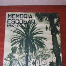 Documentos antiguos: MEMORIA ESCOLAR COLEGIO SAN JOSÉ - ESCUELAS PÍAS SANTANDER - CURSO ESCOLAR 1950-1951 - ESCOLAPIOS. Lote 50988129