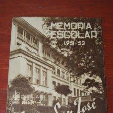 Documentos antiguos: MEMORIA ESCOLAR COLEGIO SAN JOSÉ - ESCUELAS PÍAS SANTANDER - CURSO ESCOLAR 1951-1952 - ESCOLAPIOS. Lote 50988140