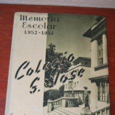 Documentos antiguos: MEMORIA ESCOLAR COLEGIO SAN JOSÉ - ESCUELAS PÍAS SANTANDER - CURSO ESCOLAR 1952-1953 - ESCOLAPIOS. Lote 50988143