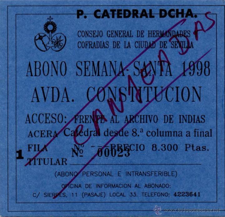 SEMANA SANTA SEVILLA, 1998, ABONO SILLAS AVDA. DE LA CONSTITUCION segunda mano