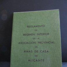 Documentos antiguos: REGLAMENTO DE LA ASOCIACION PROVINCIAL DE AMAS DE CASA DE ALICANTE. IMPRENTA ROVIRA. . Lote 92767310