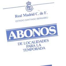 Documentos antiguos: CIRCULAR DEL REAL MADRID A LOS SOCIOS.CON INFORMACIÓN ABONOS TEMPORADA 1989-90.ENVÍO:1.10 € *. Lote 51342984