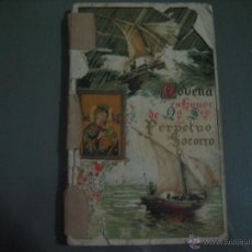 Documentos antiguos: NOVENA NTA. SRA. PERPETUO SOCORRO.- AÑO 1947.- 64 PAGINAS.- REGULAR ESTADO. Lote 51345351