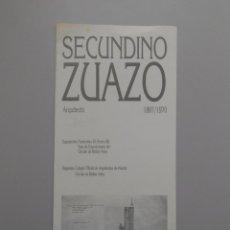 Documentos antiguos - FOLLETO SECUNDINO ZUAZO ARQUITECTO. EXPOSICION CIRCULO DE BELLAS ARTES 1987. MADRID. TDKP5 - 51374649