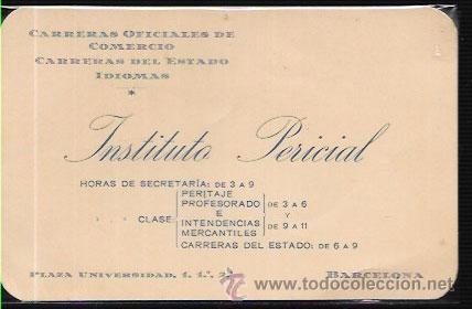 TARJETA ANTIGUA * INSTITUTO PERICIAL * BARCELONA (Coleccionismo - Documentos - Otros documentos)